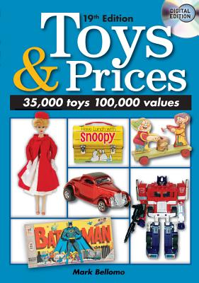 Toys & Prices By Bellomo, Mark